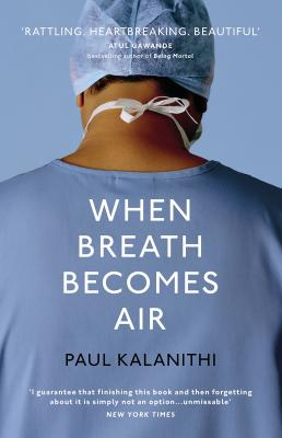 When breath Becomes Air, by Paul Kalanithi 1 100x100