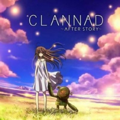 Best Anime Of All Time Clannad After Story 1 100x100