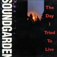 The Day I Tried to Live - Soundgarden 200x200