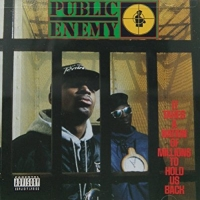 It Takes a Nation of Millions to Hold us Back - Public Enemy 200x200