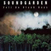 Fell On Black Days - Soundgarden 200x200