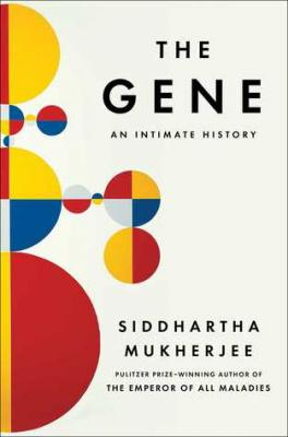 The Gene, by Siddhartha Mukherjee 1 100x100